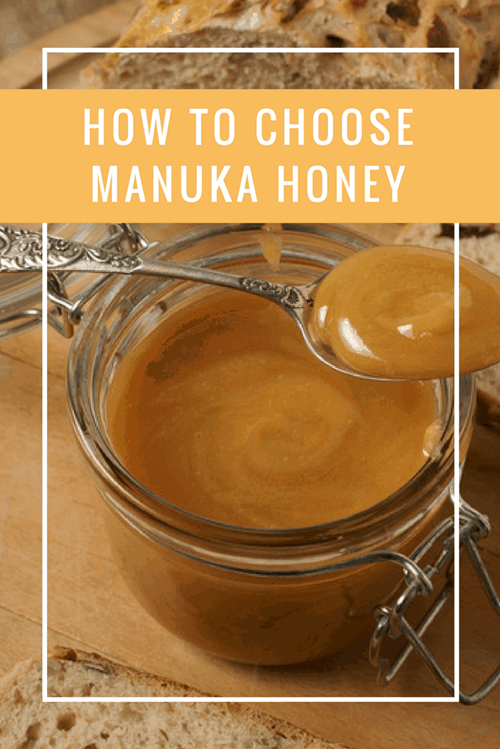 How to Choose Manuka Honey