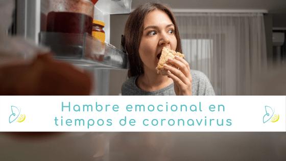 hambre emocional en tiempos de coronavirus