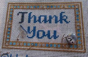 Thank You Needlepoint Update