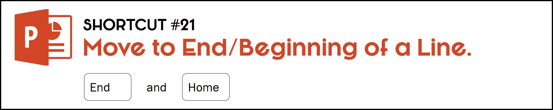 To move to the beginning or end of a line of text, hit Home for the beginning of your line of text and End for the end of the line of text