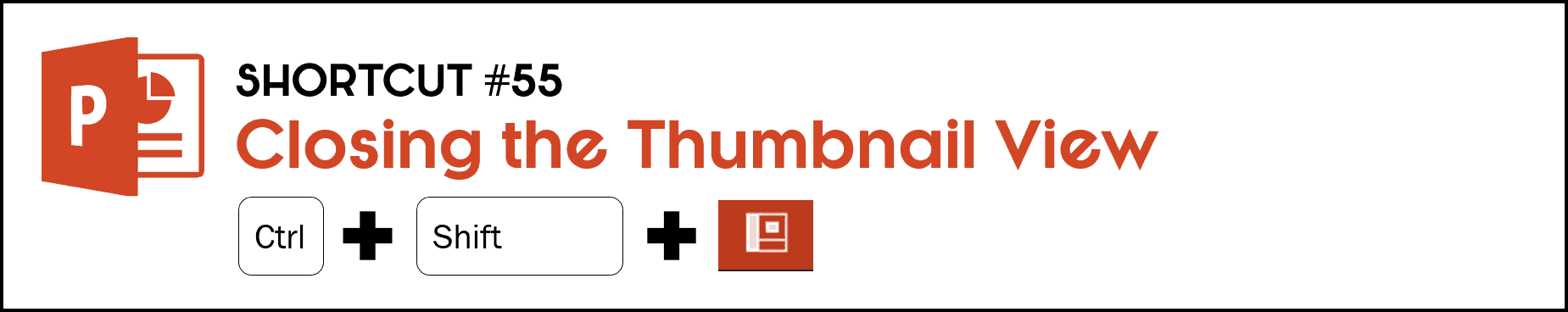 To close out of the thumbnail view in PowerPoint, hold the Control plus Shift keys and click the normal view icon at the bottom of your PowerPoint workspace