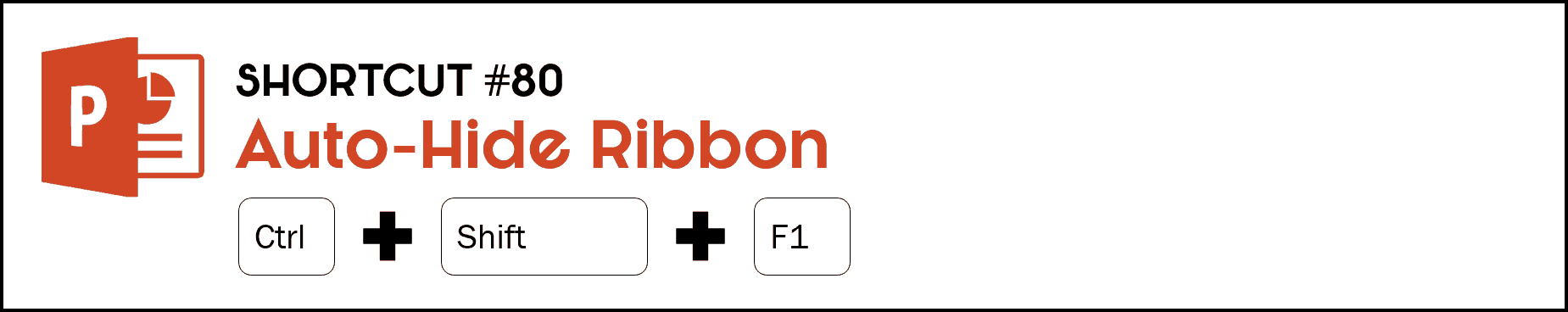 To auto hide your Ribbon in PowerPoint, hit the Control plus Shift plus F1 keys on your keyboard