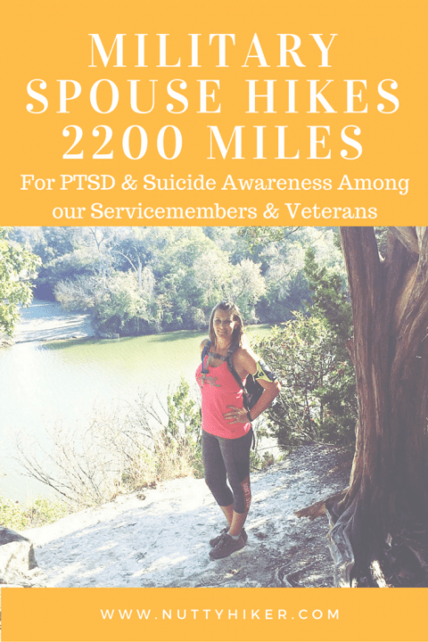 Military Spouse is hiking 2200 Miles in 2017 to raise awareness for Combat related PTSD and Suicide among our Servicemembers & Veterans