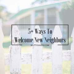 5+ ways to welcome new neighbors