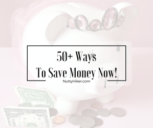50+ Ways To Save Money Now!