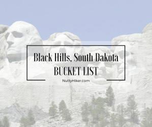 Black Hills South Dakota Bucket List