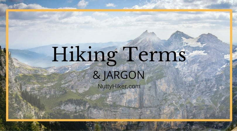 Hiking Terms & Jargon