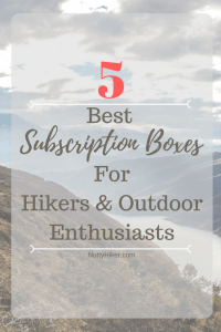 5 Best Subscription Boxes For Hikers & Outdoor Enthusiasts
