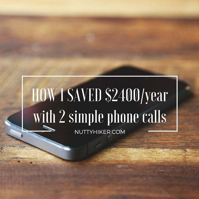 Saved 2400/year by making 2 simple phone calls
