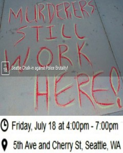 """The """"Chalk the Police State"""" flyer for Seattle, Wa."""