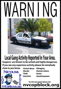 This gang has been very active in downtown Las Vegas recently.