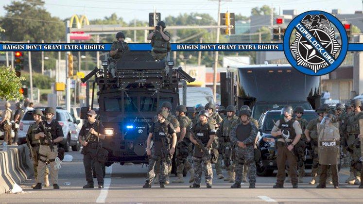 Police State Militarization Cop Block