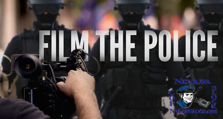 FTP Film The Police Nevada Cop Block Copwatch
