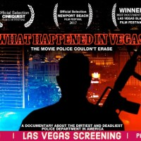 """What Happened in Vegas"" Anti-Police Brutality Documentary to Show at Anthem Film Festival (Freedom Fest) July 20th"