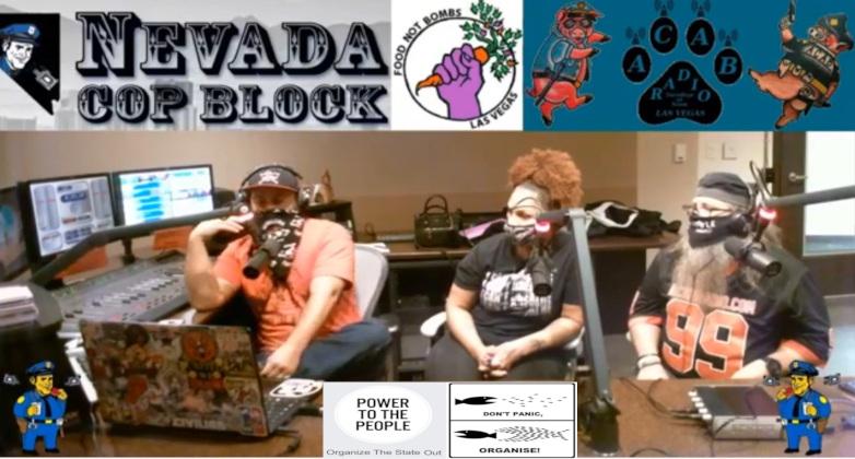 ACAB Radio Las Vegas Organize the State Out