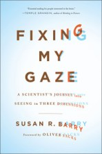 Fix My Gaze by Susan R. Barry