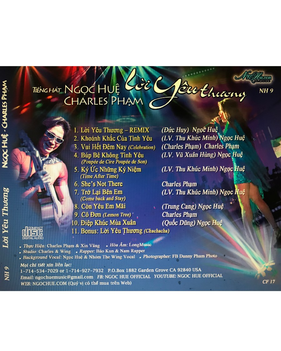 Trong 10 ca khúc chọn lọc của CD \u201cLời Yêu Thương\u201d, hầu hết là những bài hát nhạc trẻ cùng với vài ca khúc nhạc ngoại quốc, lời Việt\u2026., ...