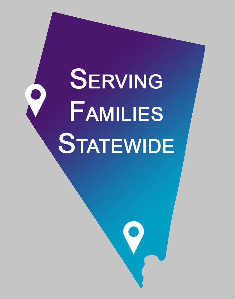 "Nevada shape with text that reads ""Serving Families Statewide"""
