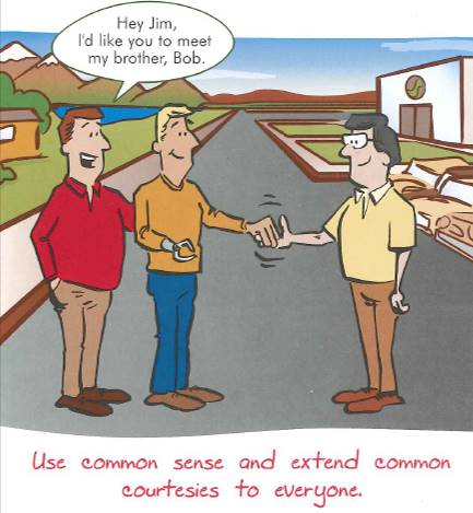 Comic panel featuring three men.  The man on the far left is introducing his brother Bob, who stands in the middle of the scene, to Jim, who stands on the right side of the screen.  Bob does not have a right hand and is extending his left hand to Jim who is giving him a handshake.  The panel caption says use common sense and extend common courtesies to everyone.