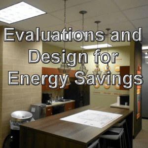Lighting Design and evaluation for energy savings