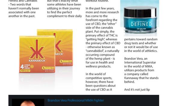 NW FITNESS MAGAZINE KANNAWAY Cannabis-Infused Energy Chews and Skin Salve Ointment? Why MMA Star Brandon Vera and Other Athletes Are Saying Yes. Amy Lenoir CBDStrong.com