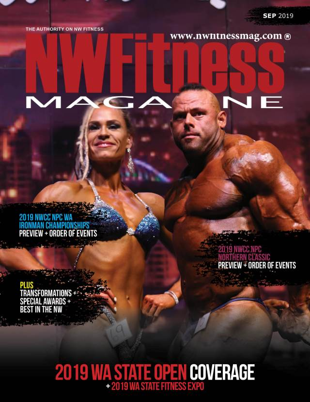 NW Fitness Magazine - 2019 NPC WA State Open Event Coverage Issue
