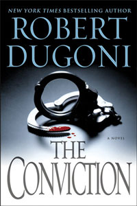 the conviction: robert dugoni