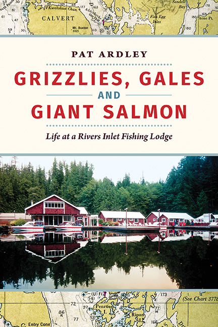New Book Tells Story Of Woman Who Co-owned Rivers Inlet Salmon Fishing Resort