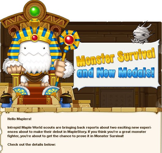 Intrepid Maple World scouts are bringing back reports about two exciting new experiences about to make their debut in MapleStory. If you think you're a great monster fighter, you're about to get the chance to prove it in Monster Survival!