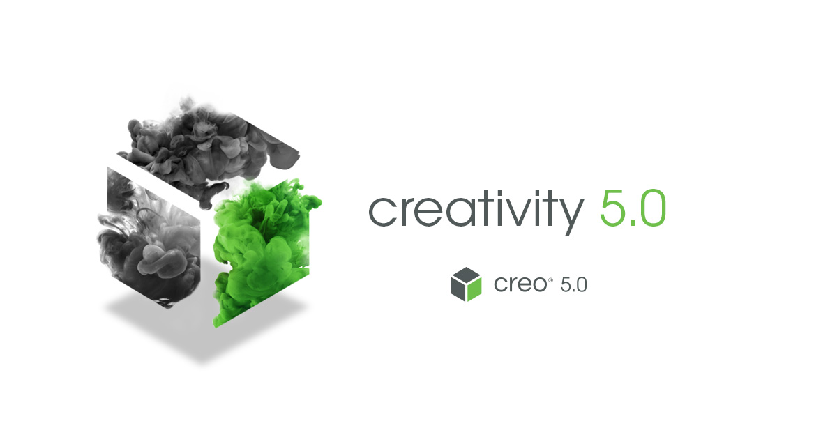 Creo 5.0 Is Coming!