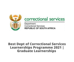Best Dept of Correctional Services Learnerships Programme 2021 | Graduate Learnerships