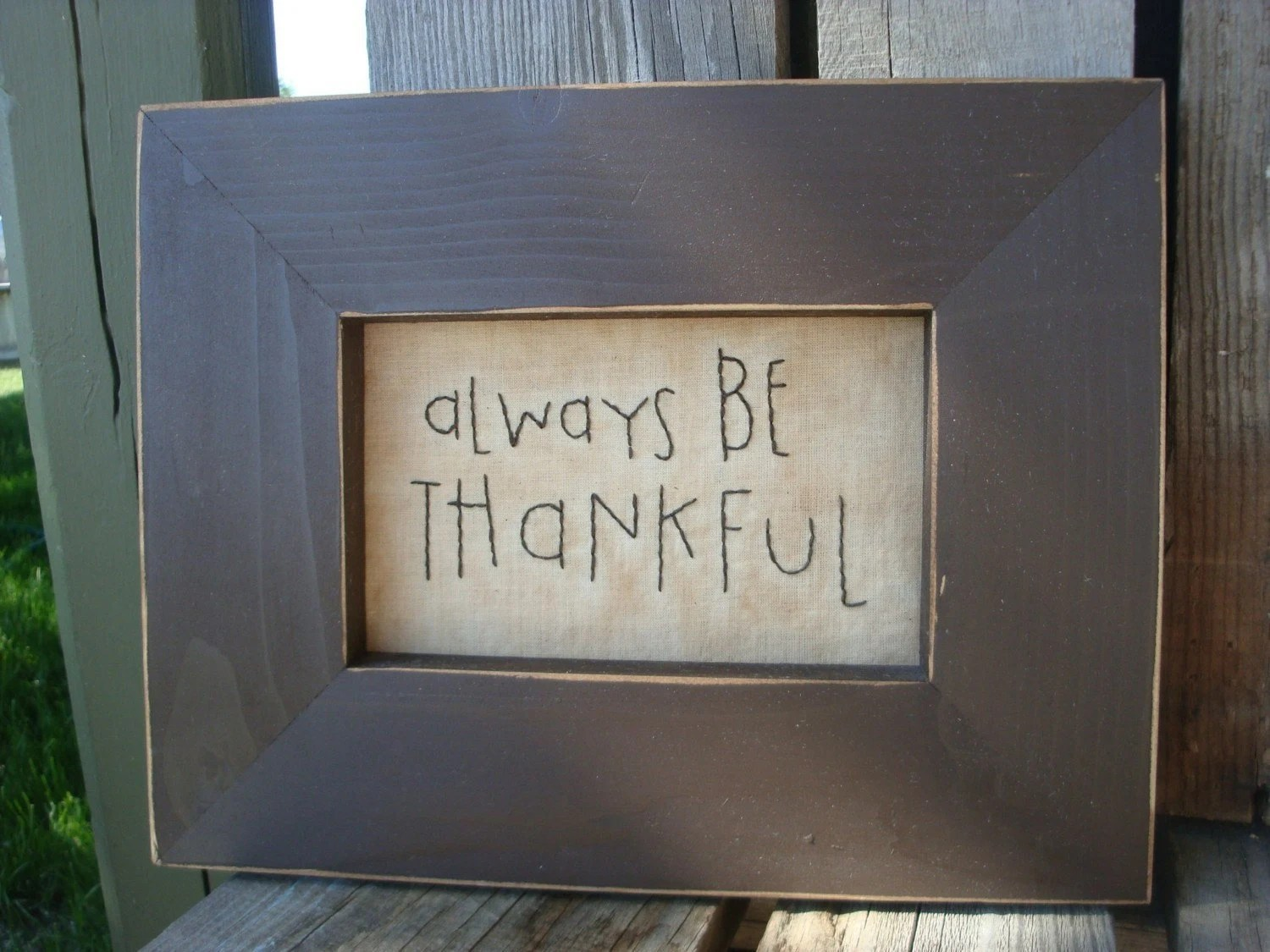 Always Be Thankful - hand stitched simple saying
