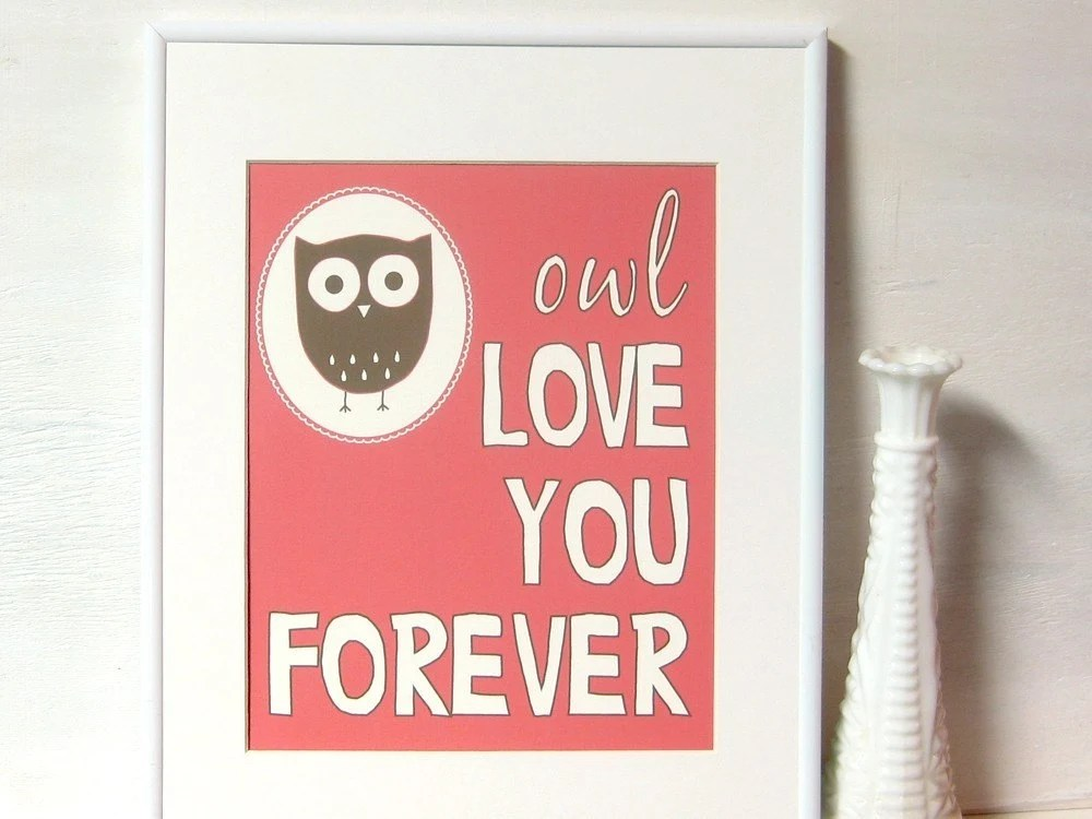 Owl Love You Forever Art Print - 8x10