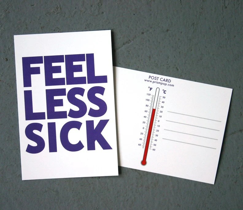 Feel Less Sick by prismPOP