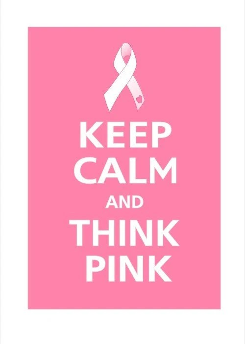 BREAST CANCER AWARENESS RIBBON Keep Calm and THINK PINK Poster 13x19 (POSITIVELY PINK featured) WITH FREE 11X14