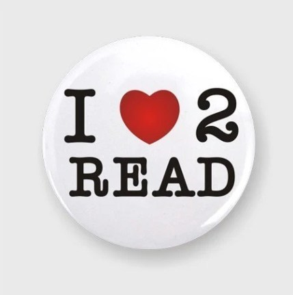I Love To Read Pin Back Button Badge
