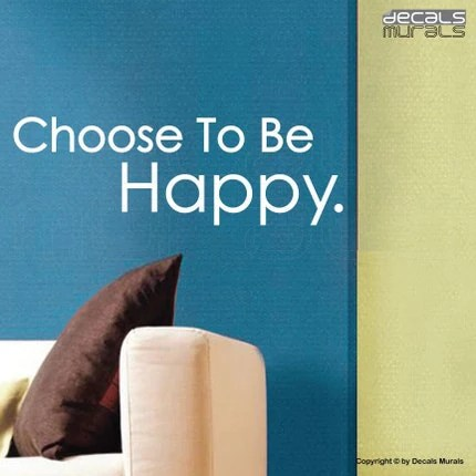 Wall Quotes CHOOSE TO BE HAPPY Vinyl Wall Decal Sticker Quote by DECALS MURALS 405