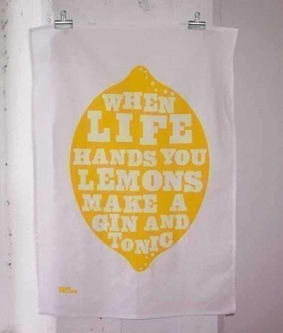 When Life Hands You Lemons - Tea Towel