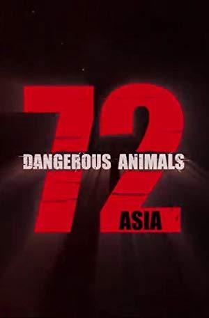 72 Dangerous Animals – Asia