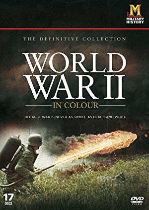 World War II in Colour