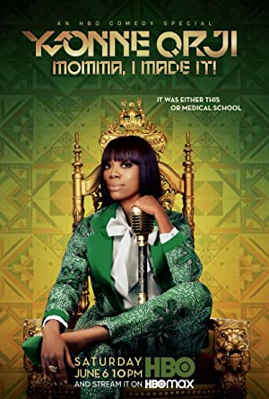 Yvonne Orji: Momma, I Made It