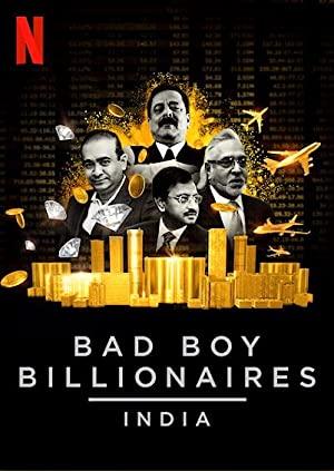 Bad Boy Billionaires: India