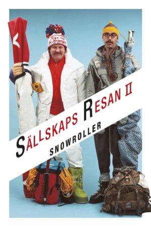 Snowroller – Sällskapsresan II