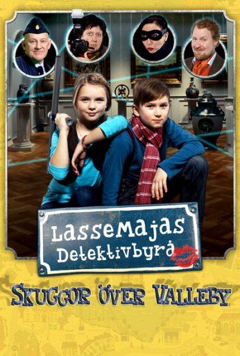 LasseMajas detektivbyrå: Skuggor över Valleby