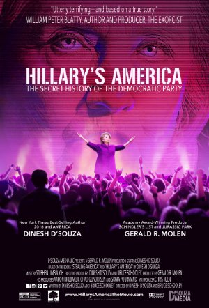 Hillarys America: The Secret History of the Democratic Party