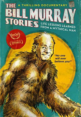 The Bill Murray Stories Life Lesson