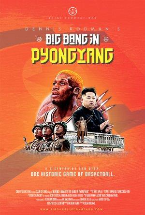 Dennis Rodmans Big Bang in PyongYang