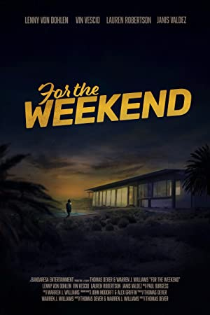 For the Weekend