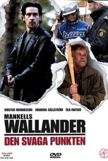 Wallander 6: Den svaga punkten