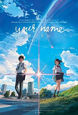 Your Name / Kimi no na wa